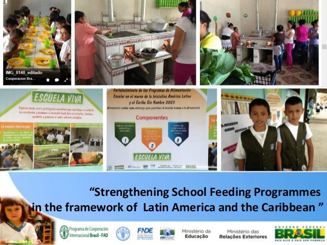 """Strengthening School Feeding Programmes in the framework of Latin America and the Caribbean """