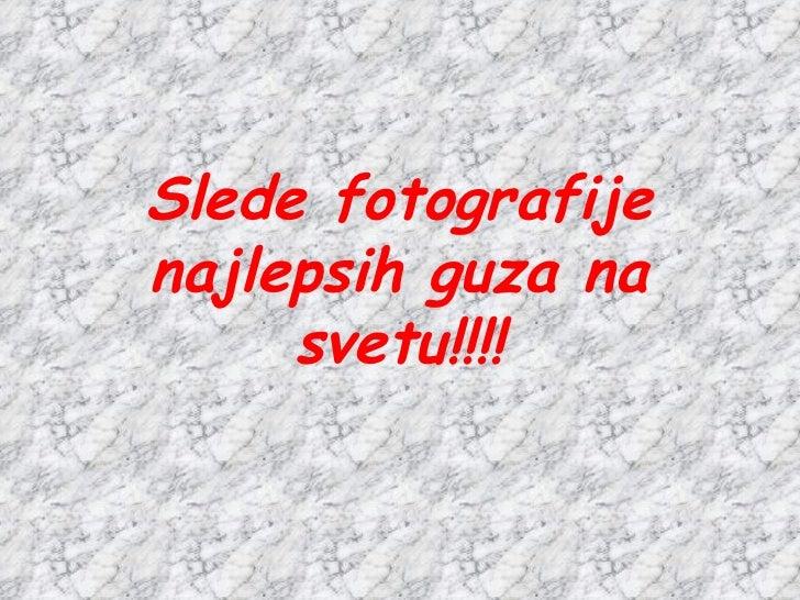 Slede fotografije najlepsih guza na svetu!!!!