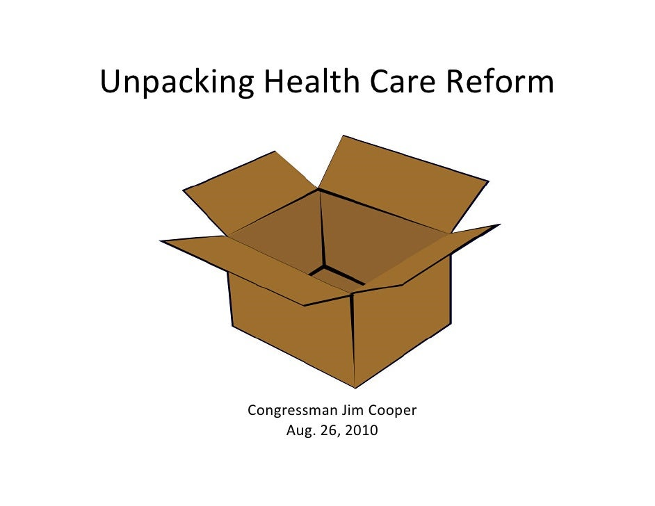 "Congressman Jim Cooper- ""Unpacking Health Care Reform"""