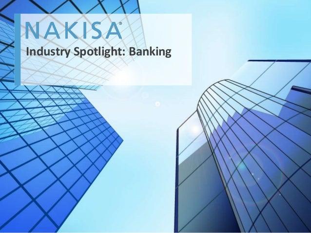 Nakisa Industry Spotlight - Banking