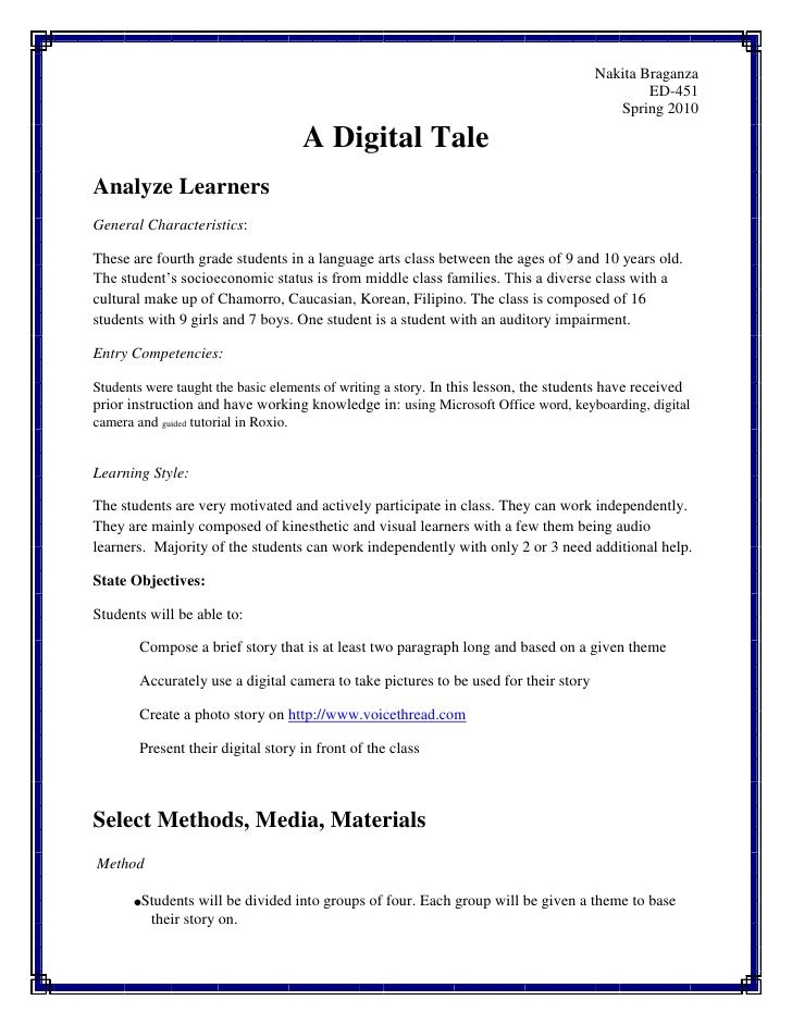 A Digital Tale<br />Analyze Learners<br />General Characteristics: <br />These are fourth grade students in a language art...