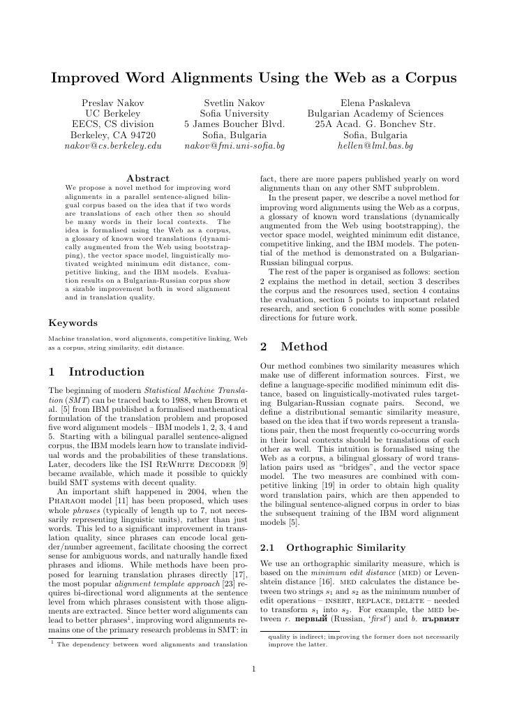 Improved Word Alignments Using the Web as a Corpus          Preslav Nakov                        Svetlin Nakov            ...