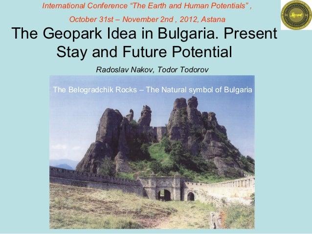 The Geopark Idea in Bulgaria. Present Stay and Future Potential