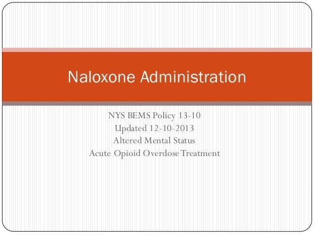 Naloxone admin