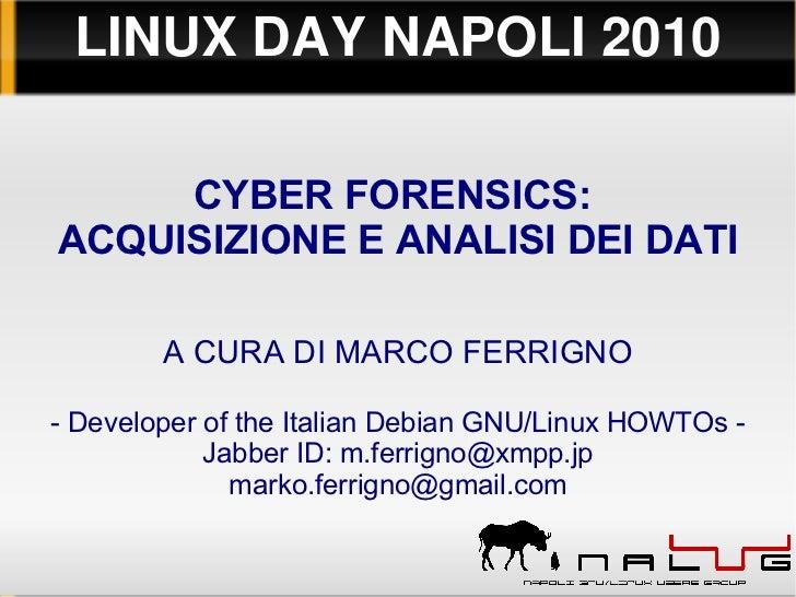 Cyber Forensics - Acquisizione e analisi dei dati