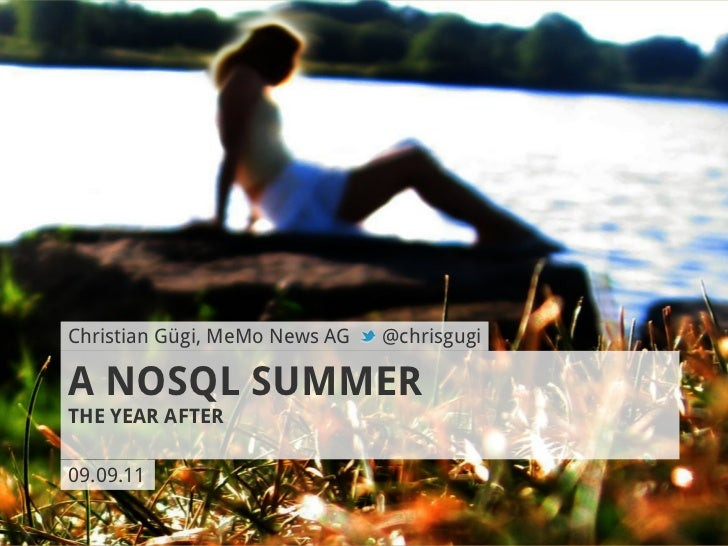 A NoSQL Summer - The Year After