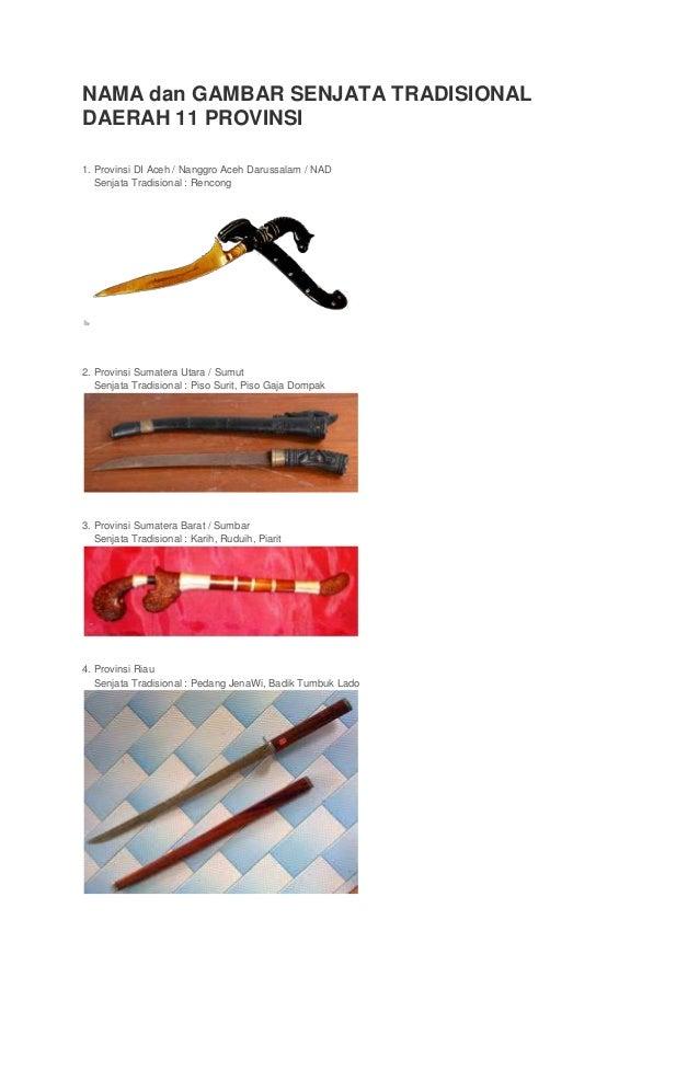 Download image Nama Dan Gambar Senjata Tradisional Daerah 33 Provinsi ...
