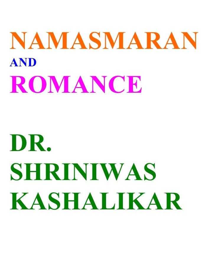 Namasmaran And Romance Dr. Shriniwas Janardan  Kashalikar