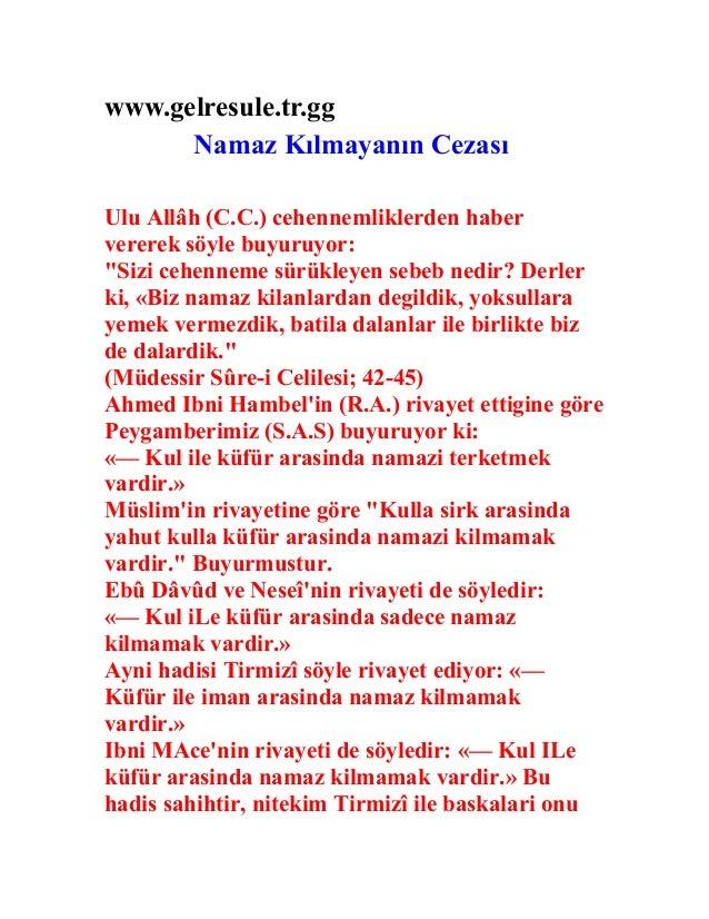 """www.gelresule.tr.gg Namaz Kılmayanın Cezası Ulu Allâh (C.C.) cehennemliklerden haber vererek söyle buyuruyor: """"Sizi cehenn..."""