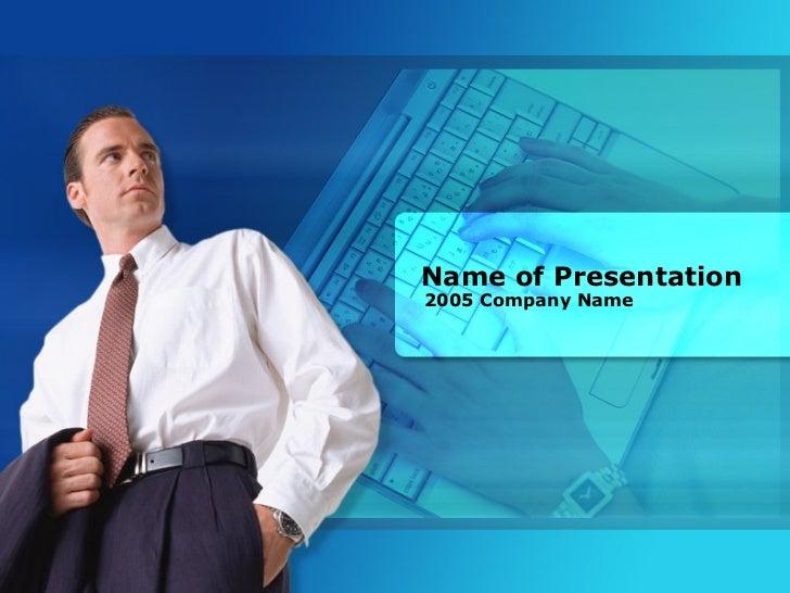 Name Of Presentation