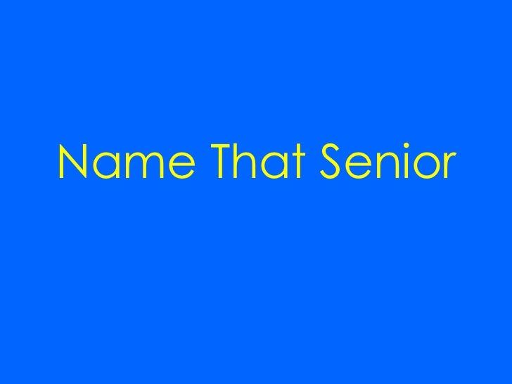 Name That Senior 2011