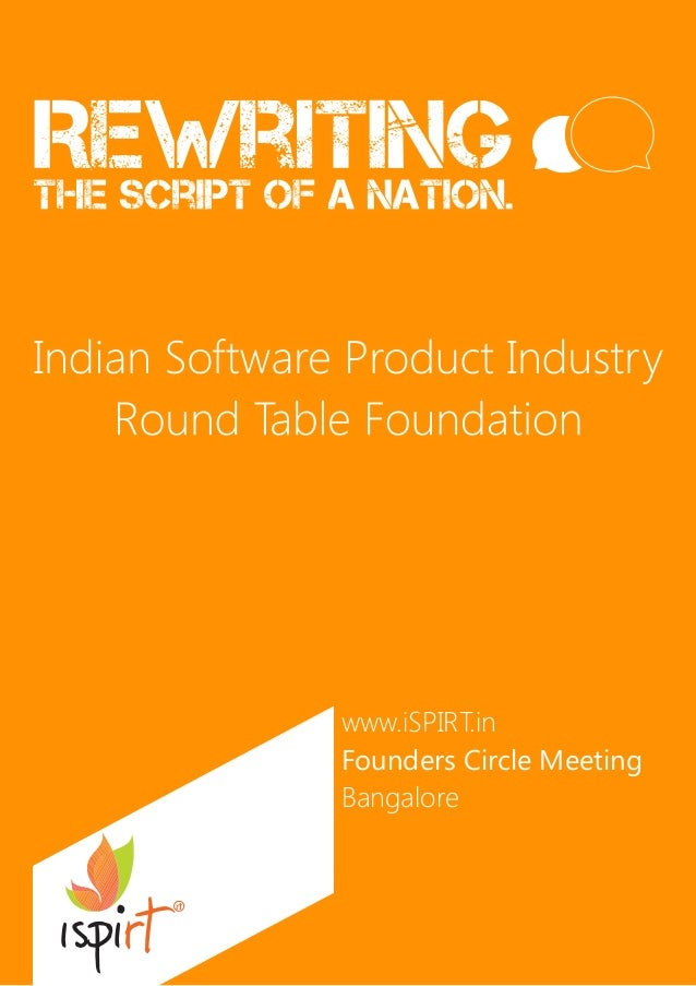 Rewriting the Script of a Nation - Indian Software Product Industry Round Table