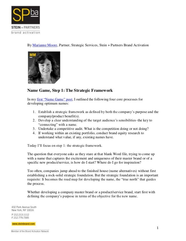 By Marianne Moore, Partner, Strategic Services, Stein + Partners Brand ActivationName Game, Step 1: The Strategic Framewor...