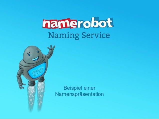Beispiel einer Namenspräsentation