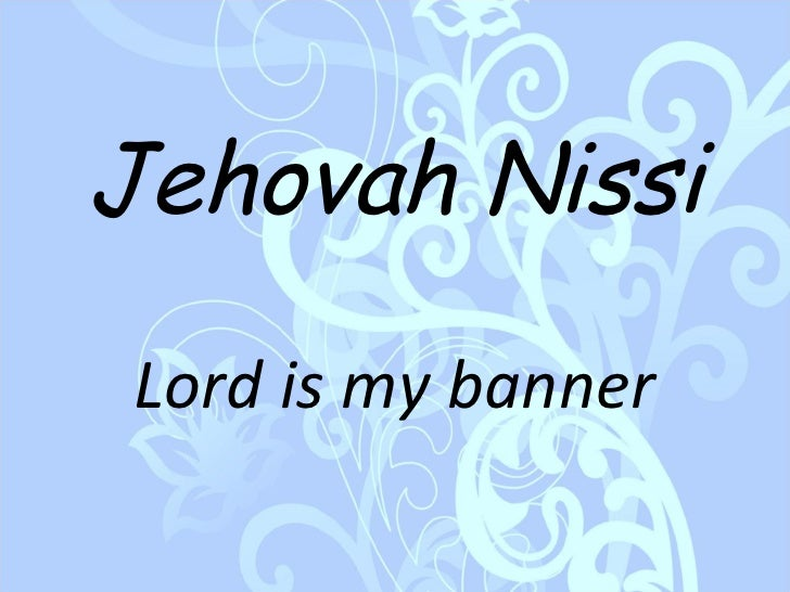 Names of god for Jehovah nissi