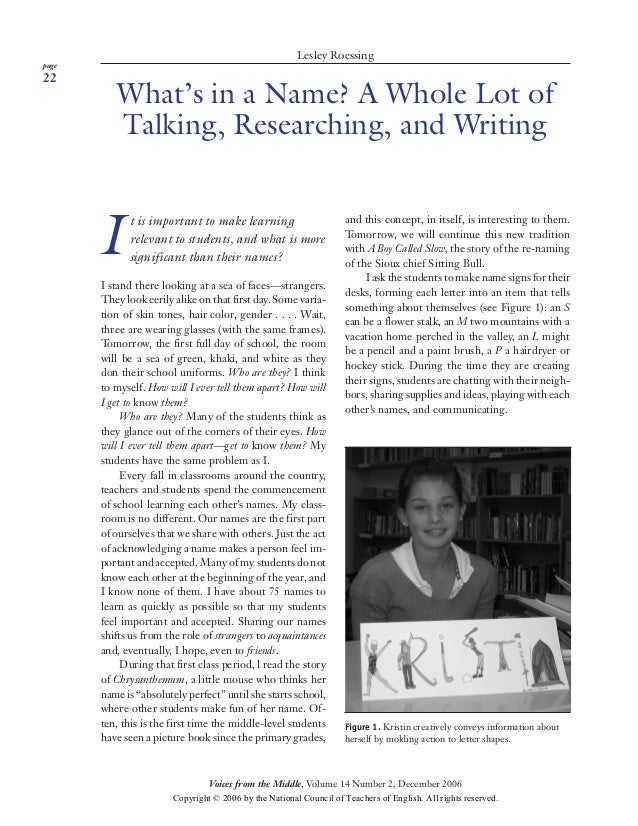 page 22 Voices from the Middle, Volume 14 Number 2, December 2006 Roessing | What's in a Name? A Whole Lot of Talking, Res...