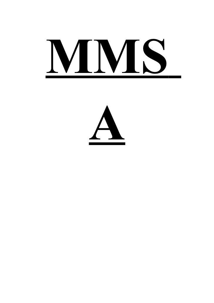 MMS A