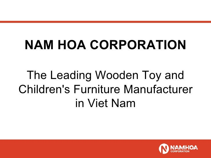 NAM HOA CORPORATION The Leading Wooden Toy and Children's Furniture Manufacturer in Viet Nam