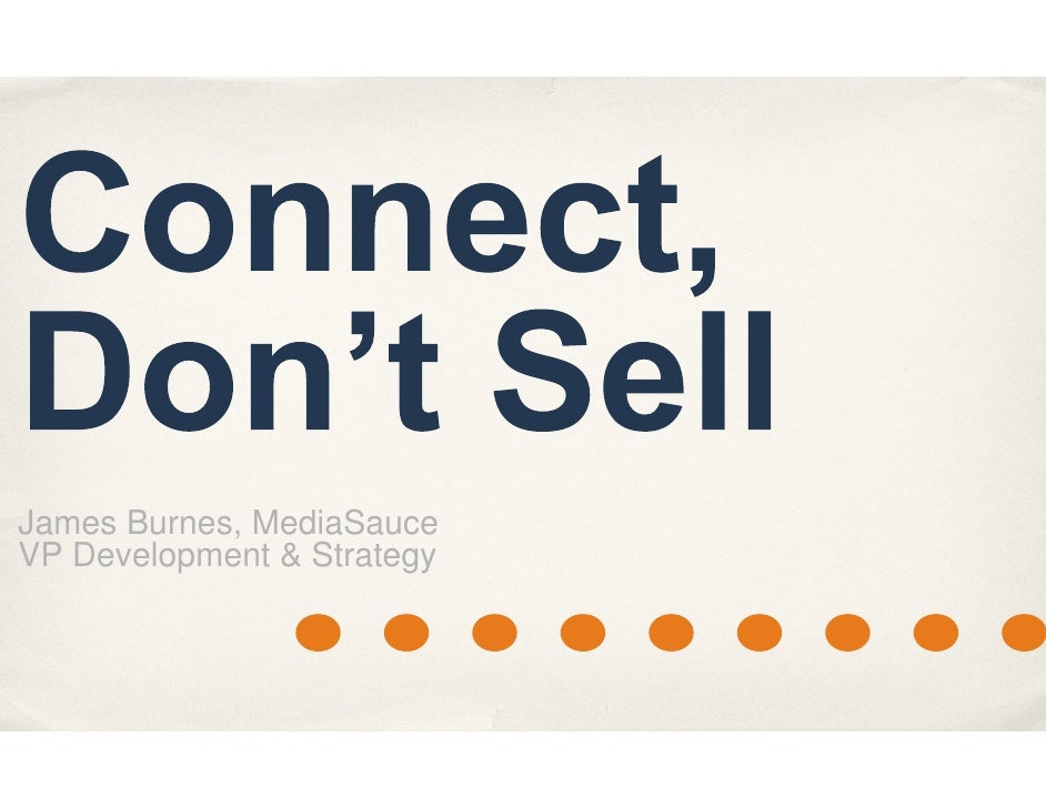 Connect Don't Sell