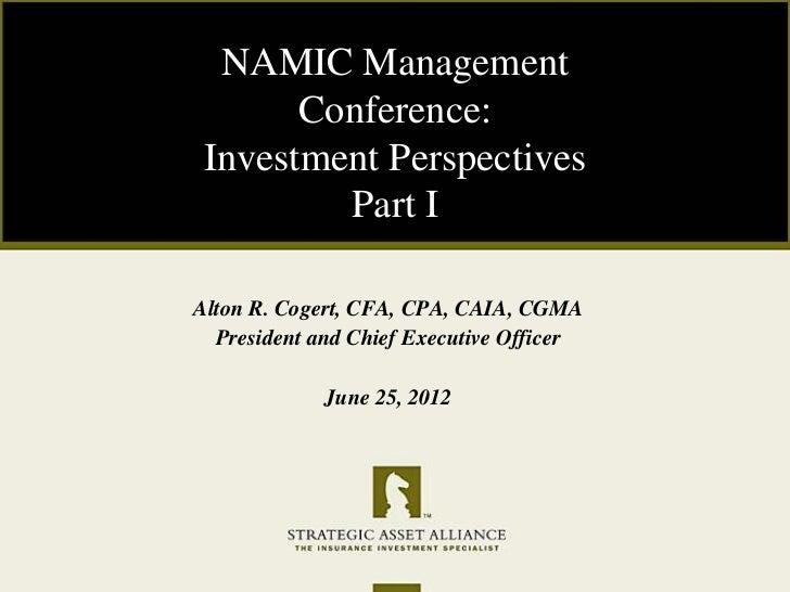 NAMIC Management Conference, June 25, 2012