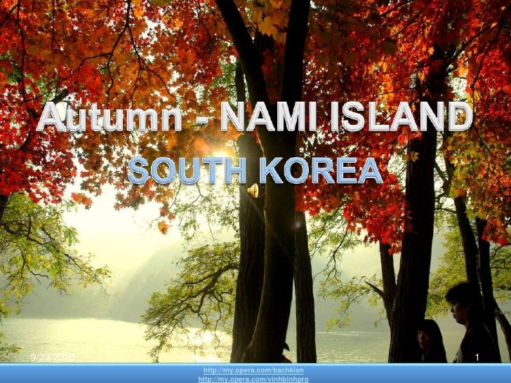 Autumn - NAMI ISLAND <br />SOUTH KOREA<br />http://my.opera.com/bachkien<br />http://my.opera.com/vinhbinhpro<br />22-Sep-...