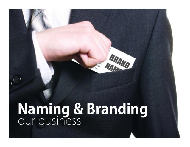 Naming & Branding our business