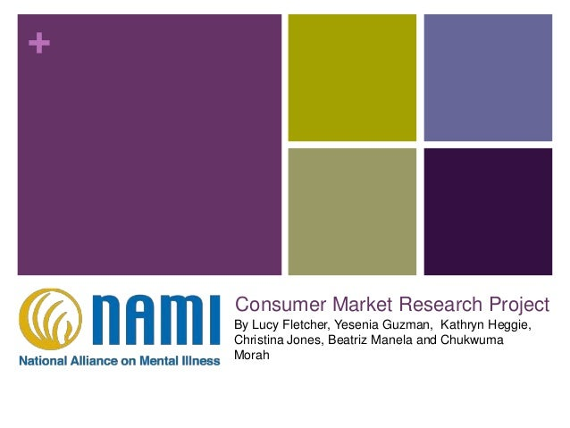 + Consumer Market Research Project By Lucy Fletcher, Yesenia Guzman, Kathryn Heggie, Christina Jones, Beatriz Manela and C...