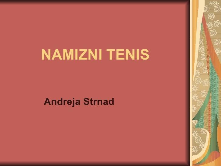 NAMIZNI TENIS Andreja Strnad