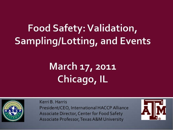 Food Safety: Validation, Sampling/Lotting, and Events