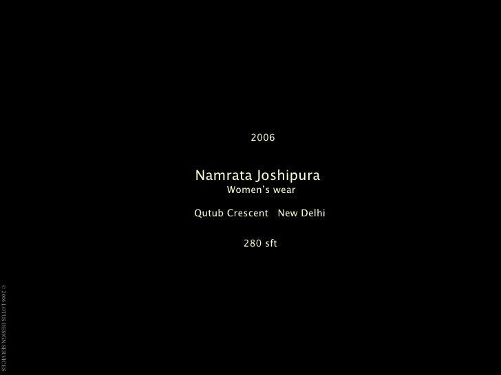 2006 Namrata Joshipura   Women's wear  Qutub Crescent  New Delhi  280 sft