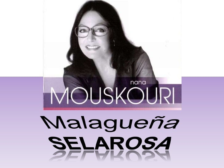 Nana Mouskouri - Malagueña Selarosa