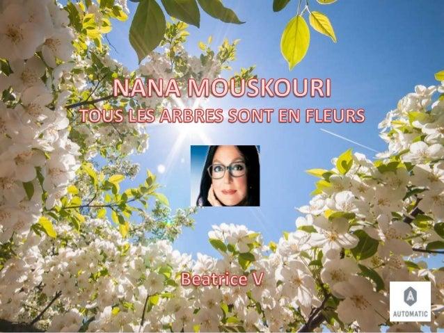 Nana mouskouri tous les arbres...