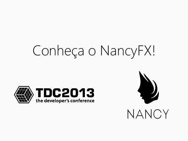 Conhecendo NancyFX!