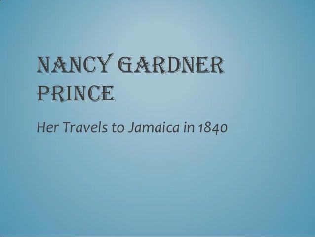 NANCY GARDNERPRINCEHer Travels to Jamaica in 1840
