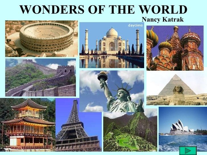 WONDERS OF THE WORLD Nancy Katrak