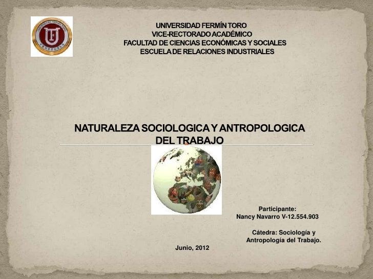 Participante:              Nancy Navarro V-12.554.903                  Cátedra: Sociología y                 Antropología ...
