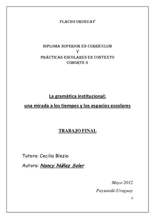 FLACSO-URUGUAY         Diploma Superior en Currículum                       y        Prácticas Escolares en Contexto      ...