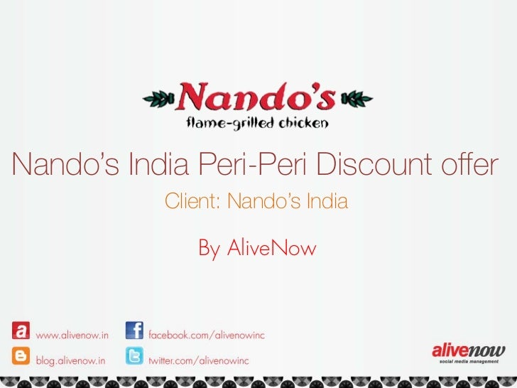 Nando's India Peri-Peri Discount offer           Client: Nando's India              By AliveNow