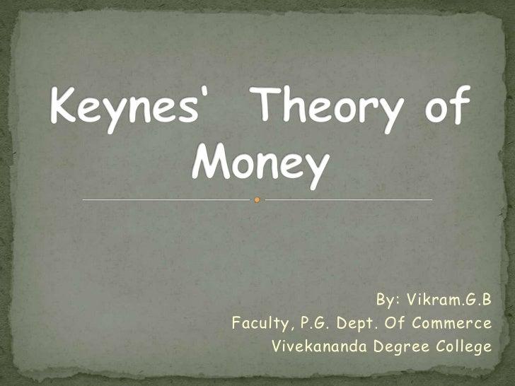 By: Vikram.G.BFaculty, P.G. Dept. Of Commerce     Vivekananda Degree College