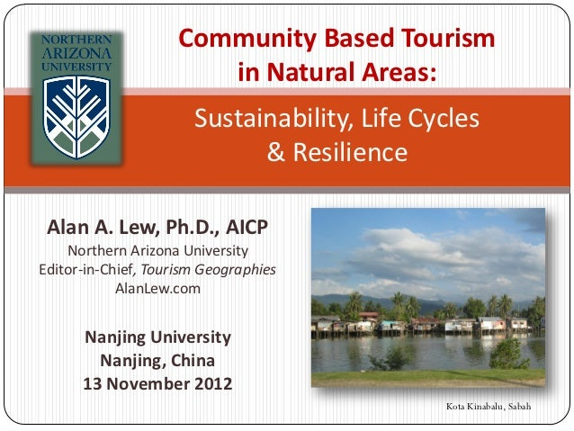Sustainability and Resilience in Community Based Tourism