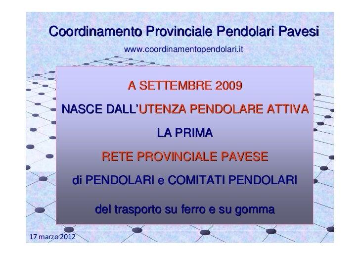 Coordinamento Provinciale Pendolari Pavesi                     www.coordinamentopendolari.it                     A SETTEMB...