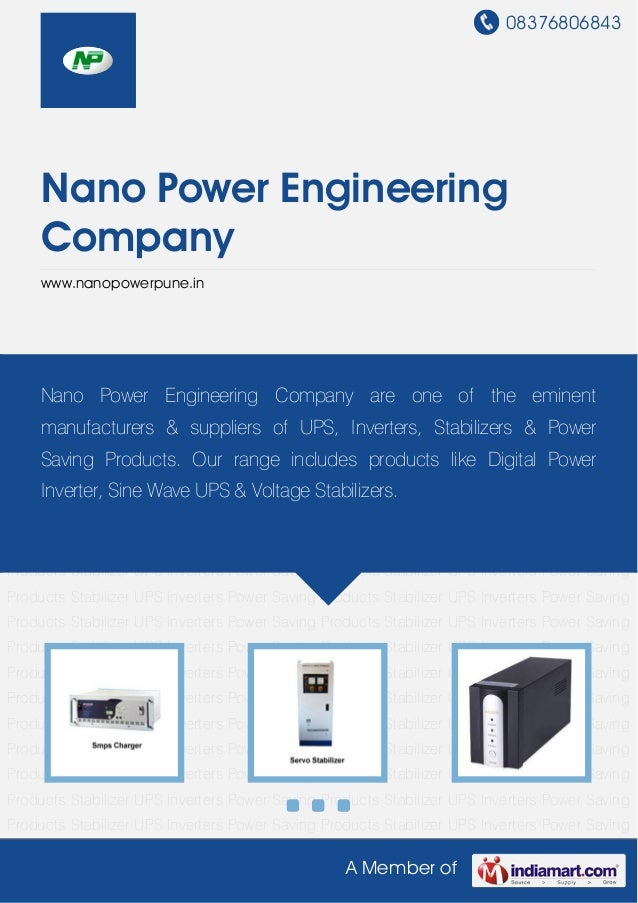 08376806843A Member ofNano Power EngineeringCompanywww.nanopowerpune.inPower Saving Products Stabilizer UPS Inverters Powe...