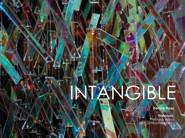 INTANGIBLE- by Denise Flasz [ MFA Design and Technology ]
