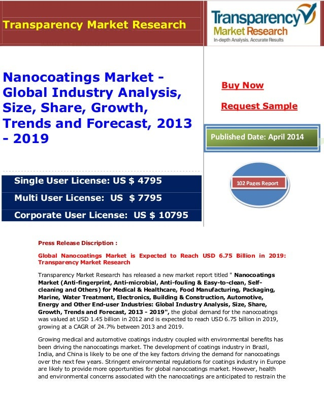Press Release Discription : Global Nanocoatings Market is Expected to Reach USD 6.75 Billion in 2019: Transparency Market ...