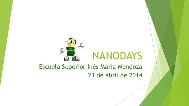 Nanodays Inés María Mendoza 2014