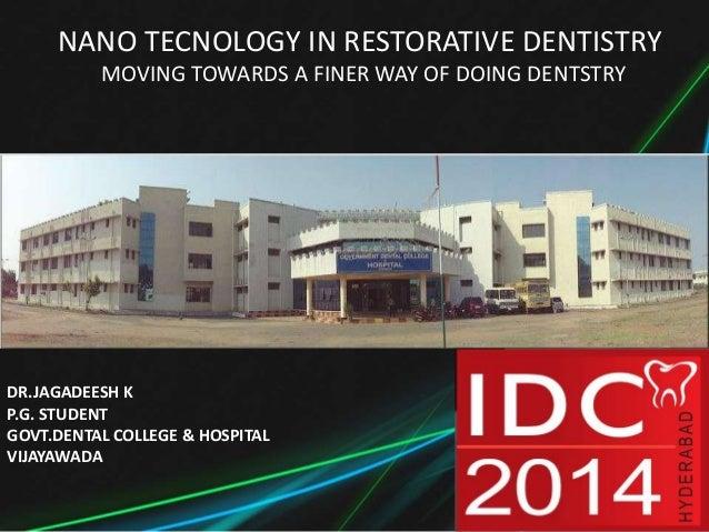 Nano technology in restorative dentistry