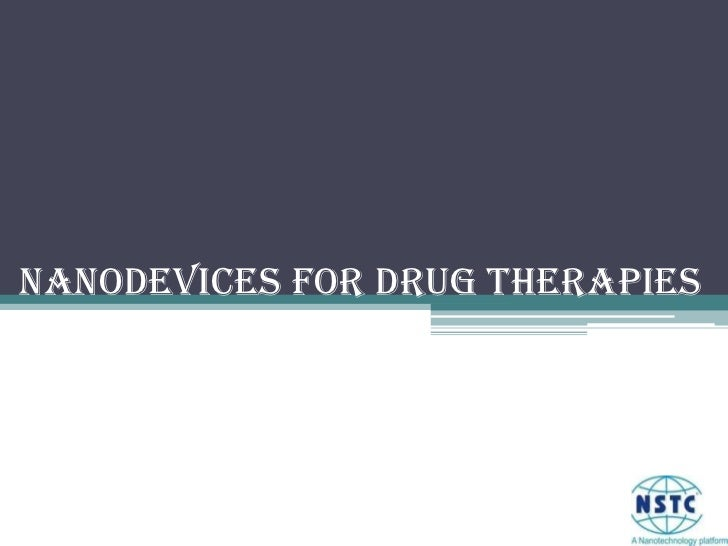 Nanodevices for Drug Therapies