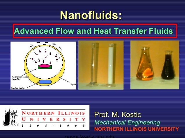 Nanofluids:   Advanced Flow and Heat Transfer Fluids Resistively Heated Crucible                       LiquidCooling Syste...