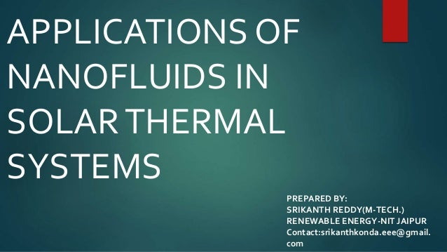 Nano fluids  in solar thermal systems