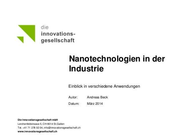 Die Innovationsgesellschaft mbH Lerchenfeldstrasse 5, CH-9014 St.Gallen Tel. +41 71 278 02 04, info@innovationsgesellschaf...